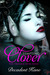 Tempting Clover by Decadent Kane