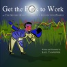 Get the F**k to Work by Saul Tanpepper