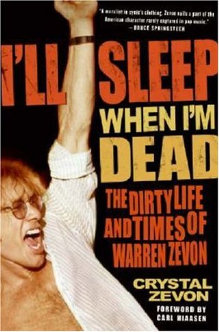 I'll Sleep When I'm Dead by Crystal Zevon