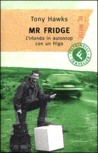 Mr Fridge. L'Irlanda in autostop con un frigo