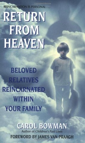 Return From Heaven by Carol Bowman