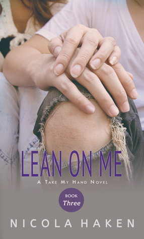 Lean On Me by Nicola Haken