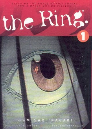 The Ring, Volume 1 by Misao Inagaki