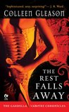 The Rest Falls Away (Gardella Vampire Chronicles, #1) cover image