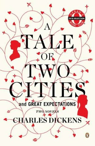 A Tale of Two Cities and Great Expectations by Charles Dickens