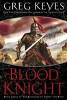 The Blood Knight (Kingdoms of Thorn and Bone, #3)