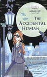 The Accidental Human (Accidentally Friends, #3)