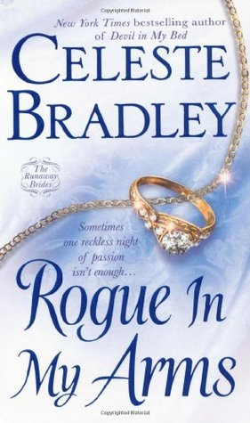 Rogue In My Arms by Celeste Bradley