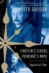 Einstein's Clocks, Poincaré's Maps: Empires of Time
