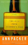 The Dive From Clausen's Pier by Ann Packer