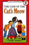 Case of the Cats Meow by Crosby Bonsall