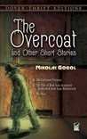The Overcoat and Other Short Stories