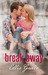 Break Away by Ellie  Grace