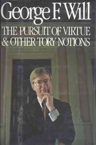The Pursuit of Virtue & Other Tory Notions