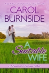 A Suitable Wife by Carol Burnside