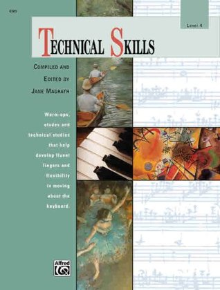 Technical Skills Level 4 (Alfred Masterwork Editions)