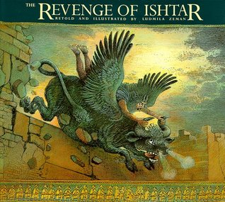 The Revenge of Ishtar by Ludmila Zeman