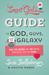 The Smart Girl's Guide to God, Guys, and the Galaxy by Susie Shellenberger