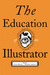 The Education of an Illustrator by Steven Heller