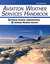 Aviation Weather Services Handbook by Federal Aviation Administra...