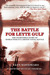 The Battle for Leyte Gulf: The Incredible Story of World War II's Largest Naval Battle
