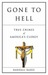 Gone to Hell by Randall Radic