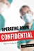Operating Room Confidential by Paul Whang