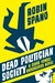 Dead Politician Society: A Clare Vengel Undercover Novel