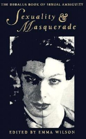 Sexuality and Masquerade: The Dedalus Book of Sexual Ambiguity
