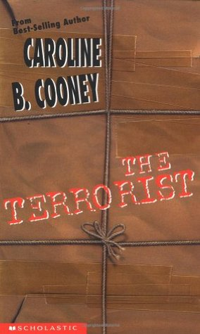 The Terrorist by Caroline B. Cooney
