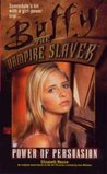 Power of Persuasion (Buffy the Vampire Slayer: Season 3, #12)