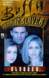 Blooded (Buffy the Vampire Slayer: Season 3, #2)