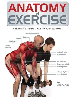 Anatomy of Exercise by Pat Manocchia