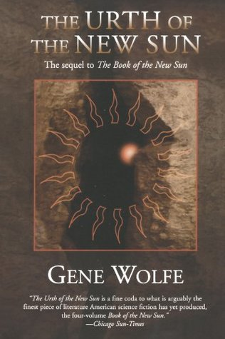 The Urth of the New Sun by Gene Wolfe