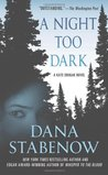 A Night Too Dark (Kate Shugak, #17)