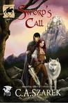 Sword's Call by C.A. Szarek