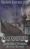 Seeking Others (Bloodbreeders, #3)