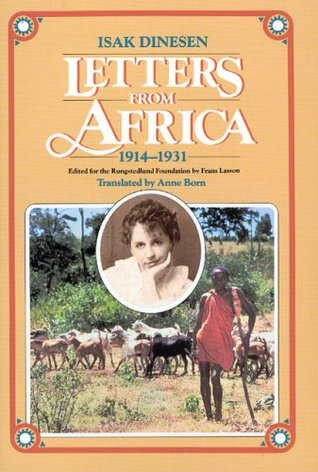 Letters from Africa, 1914-1931 by Karen Blixen