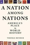 A Nation Among Nations: America's Place in World History