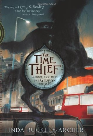The Time Thief by Linda Buckley-Archer