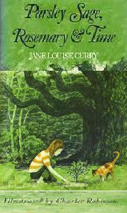 Parsley Sage, Rosemary, and Time by Jane Louise Curry