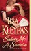 Seduce Me at Sunrise by Lisa Kleypas