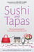 Sushi & Tapas: Life Stories By And Of Young Women