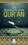 The Magnificence of Quran by Darussalam Publishers