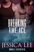 Breaking the Ice (Ariel Estates, #3)