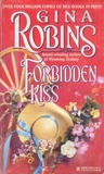 Forbidden Kiss by Gina Robins