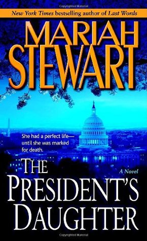 The President's Daughter by Mariah Stewart