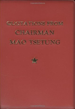 Quotations From Chairman Mao Tse-Tung by Mao Tse-tung
