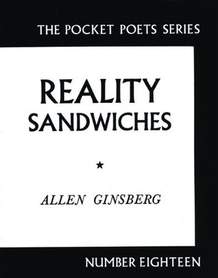 Reality Sandwiches by Allen Ginsberg