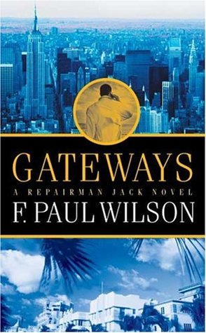 Gateways by F. Paul Wilson